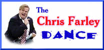 Welcome to The Chris Farley Dance!
